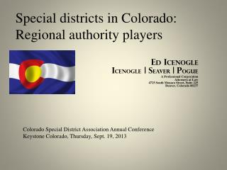 Special districts in Colorado:  Regional authority players
