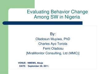 Evaluating Behavior Change Among SW in Nigeria