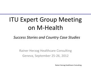 ITU Expert Group Meeting on M- H ealth
