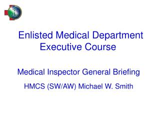Enlisted Medical Department Executive Course