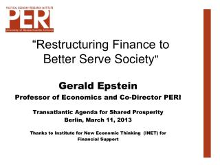 """Restructuring Finance to  Better Serve Society"
