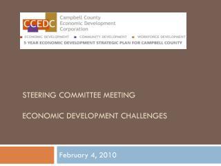 Steering Committee Meeting Economic Development Challenges