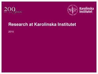 Research at Karolinska Institutet
