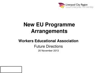 New EU Programme Arrangements
