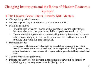 Changing Institutions and the Roots of Modern Economic Systems