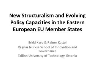 New Structuralism and Evolving Policy Capacities in the Eastern European EU Member  States