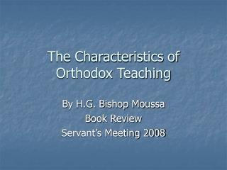 the characteristics of orthodox teaching