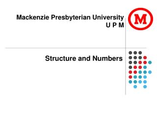 Mackenzie  Presbyterian University U P M