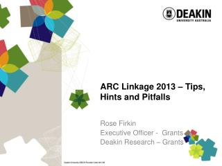 ARC Linkage 2013 – Tips, Hints and Pitfalls