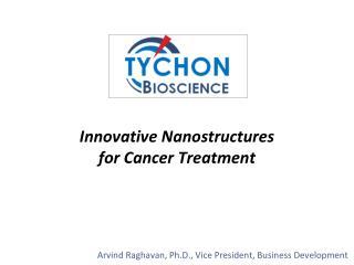 Arvind Raghavan, Ph.D., Vice  President, Business Development