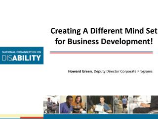 Creating A Different Mind Set for Business Development!