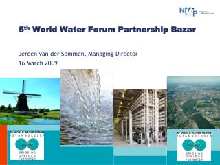 5 th  World Water Forum Partnership Bazar