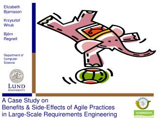 A Case Study on  Benefits & Side-Effects of Agile Practices in Large-Scale Requirements Engineering