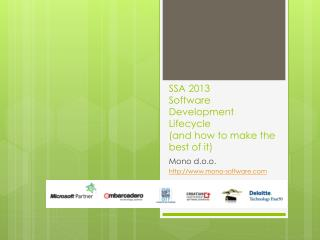 SSA 2013 Software Development Lifecycle (and how to make the best of it)