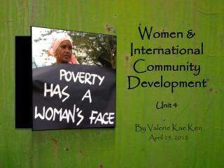 Women  & International Community  Development Unit 4