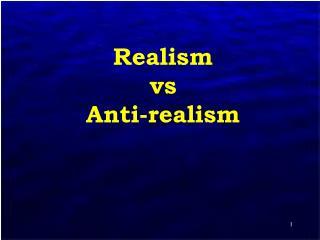 realism vs anti-realism