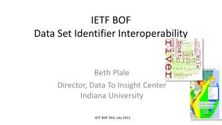 IETF BOF Data Set Identifier Interoperability
