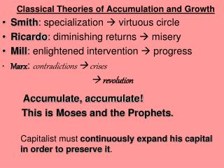 Classical Theories of Accumulation and Growth