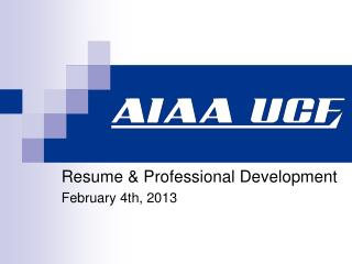 Resume & Professional Development February 4th, 2013