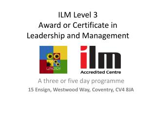ILM Level 3 Award or Certificate in  Leadership and Management