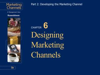 Designing Marketing Channels