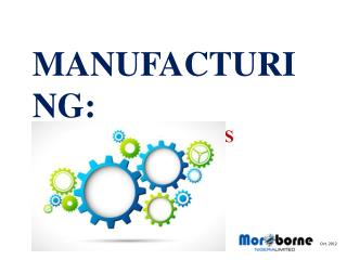 MANUFACTURING:  A MUST FOR NIGERIA'S PROSPERITY
