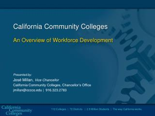 California Community Colleges An Overview of Workforce Development