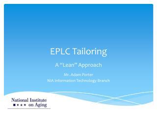 EPLC Tailoring