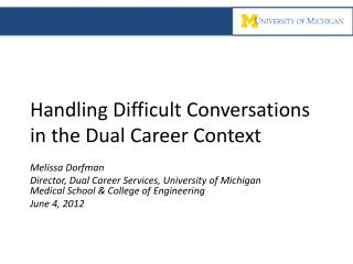 Handling Difficult Conversations in the Dual Career Context