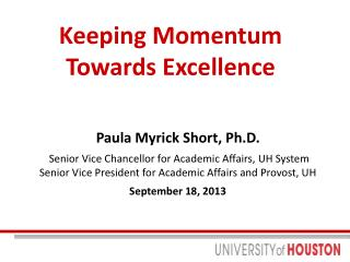 Keeping Momentum Towards Excellence