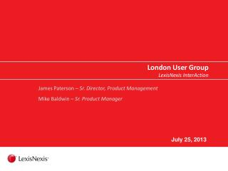 London User Group LexisNexis InterAction