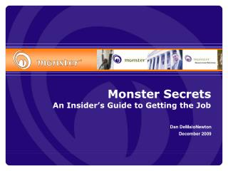 Monster Secrets An Insider�s Guide to Getting the Job
