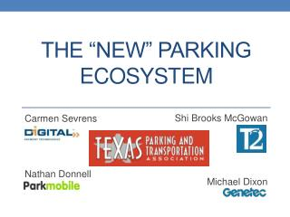 """The """"New"""" Parking  EcoSystem"""