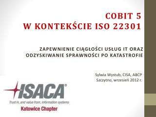 COBIT 5 w kontekście ISO  22301