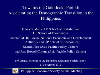 Towards the Goldilocks Period: Accelerating the Demographic Transition in the Philippines