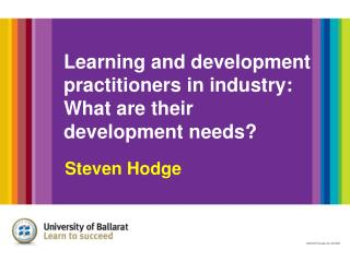 Learning and development practitioners in industry: What are their  development needs?