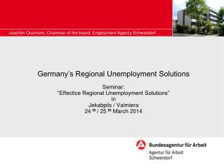 "Germany's Regional Unemployment Solutions Seminar: "" Effectice  Regional Unemployment Solutions"" in Jekabpils  /  Valmi"