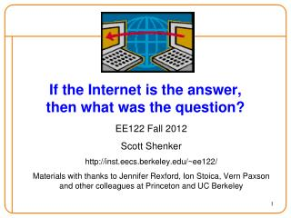 If the Internet is the answer, then what was the question?