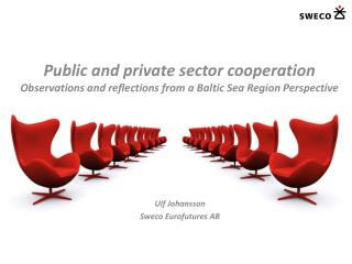 Public and private sector  cooperation  Observations and reflections from  a Baltic Sea Region Perspective