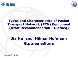 types and characteristics of packet transport network ptn equipment  draft recommendation - g.ptneq