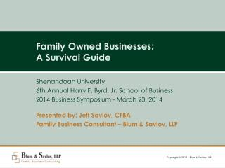 Family Owned Businesses:  A Survival Guide