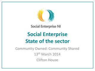 Social Enterprise State of the sector
