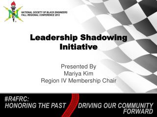 Leadership Shadowing Initiative