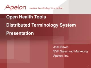 Open Health Tools  Distributed Terminology System Presentation