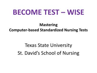 BECOME TEST – WISE  Mastering   Computer-based Standardized Nursing Tests