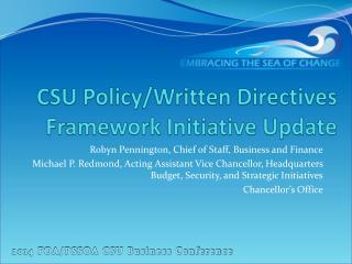 CSU Policy/Written Directives Framework Initiative Update