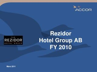 Rezidor Hotel Group AB FY  2010