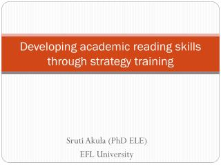 Developing academic reading skills through strategy training