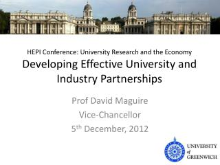 HEPI Conference: University Research and the Economy Developing Effective University and Industry Partnerships