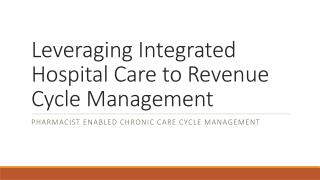 Leveraging Integrated Hospital Care to Revenue Cycle Management